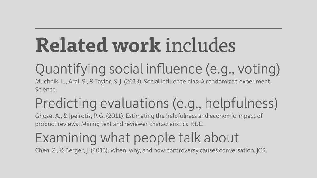 Related work includes Quantifying social influen...
