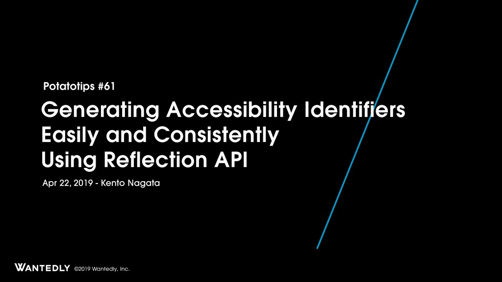 ©2019 Wantedly, Inc. Generating Accessibility I...