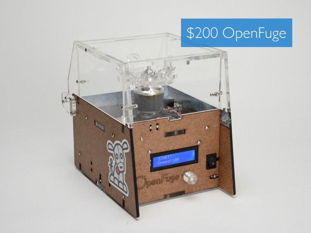 $200 OpenFuge