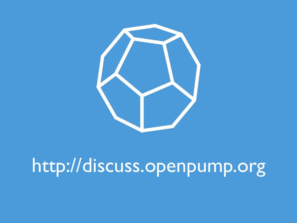 http://discuss.openpump.org