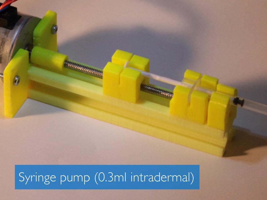 Syringe pump (0.3ml intradermal)