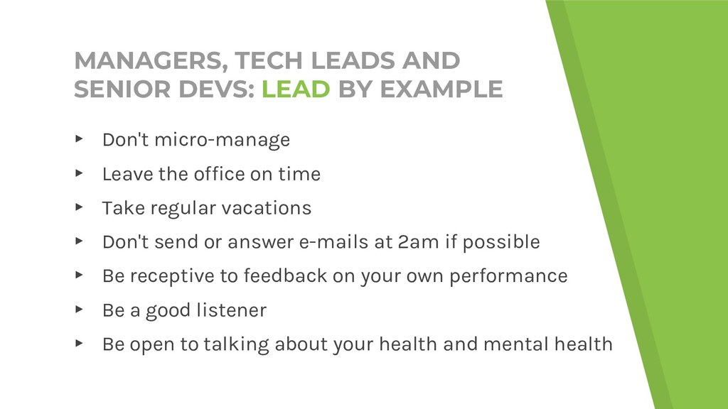 MANAGERS, TECH LEADS AND SENIOR DEVS: LEAD BY E...