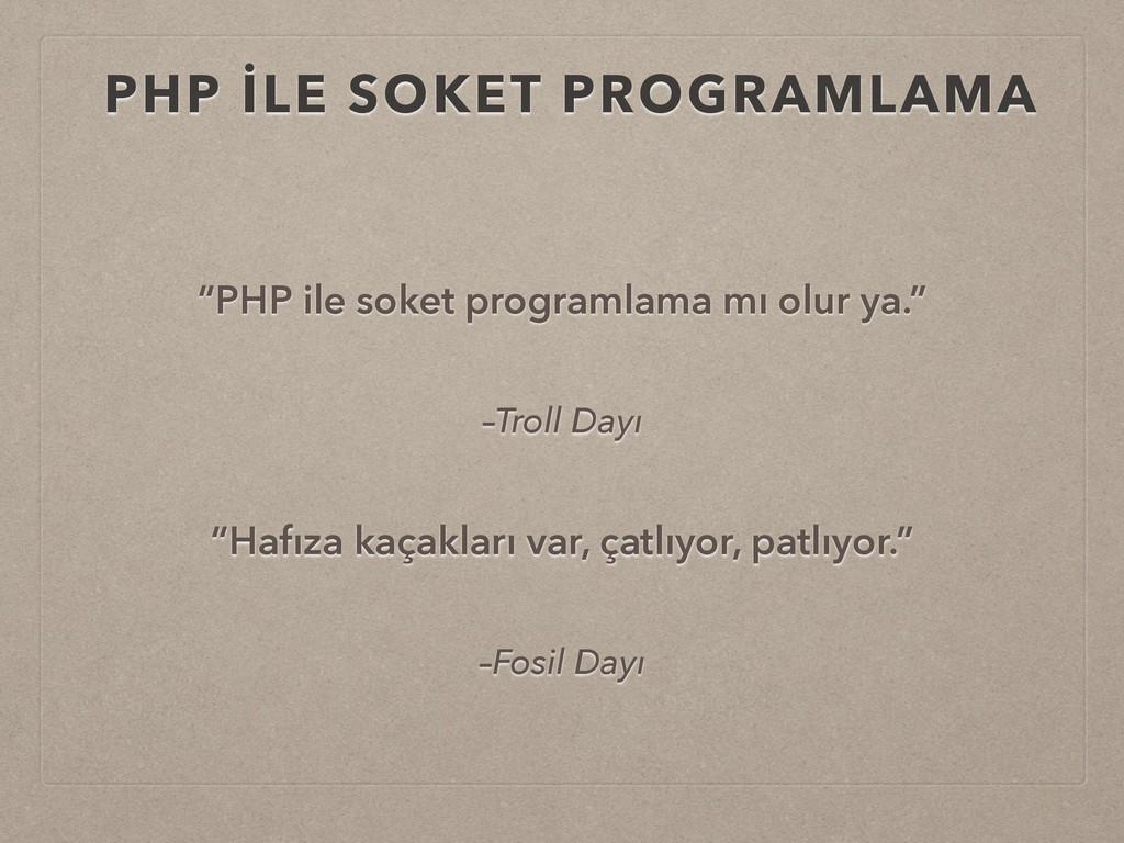 """PHP İLE SOKET PROGRAMLAMA """"PHP ile soket progra..."""