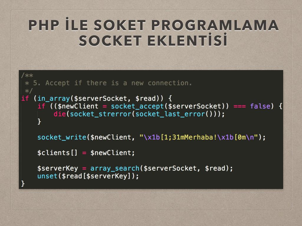 PHP İLE SOKET PROGRAMLAMA SOCKET EKLENTİSİ