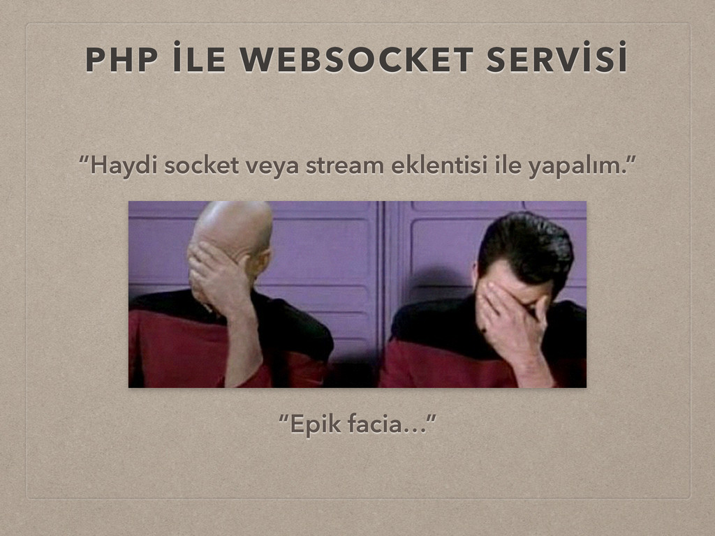 "PHP İLE WEBSOCKET SERVİSİ ""Haydi socket veya st..."