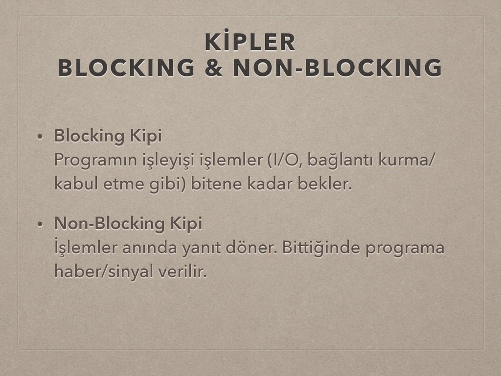 KİPLER BLOCKING & NON-BLOCKING • Blocking Kipi...