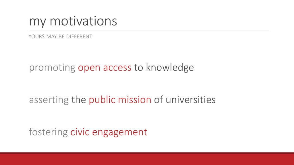 my motivations promoting open access to knowled...