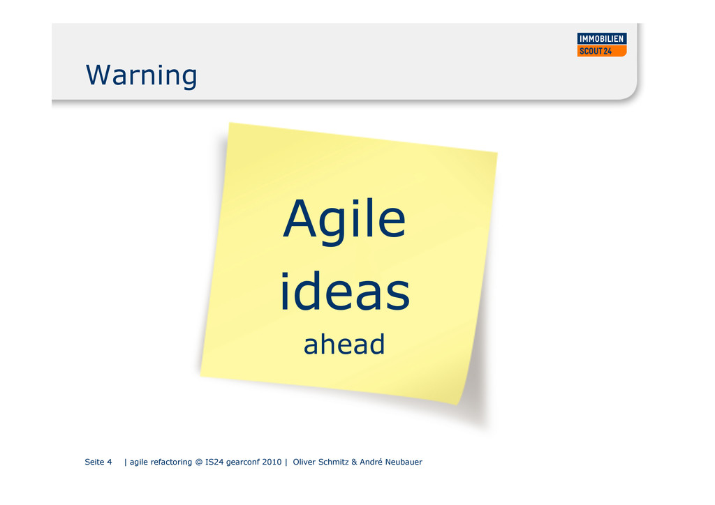 Seite 4 | agile refactoring @ IS24 gearconf 201...
