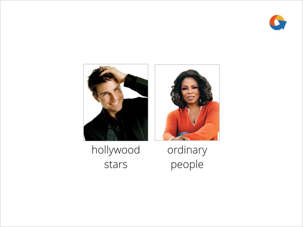 ordinary people hollywood stars