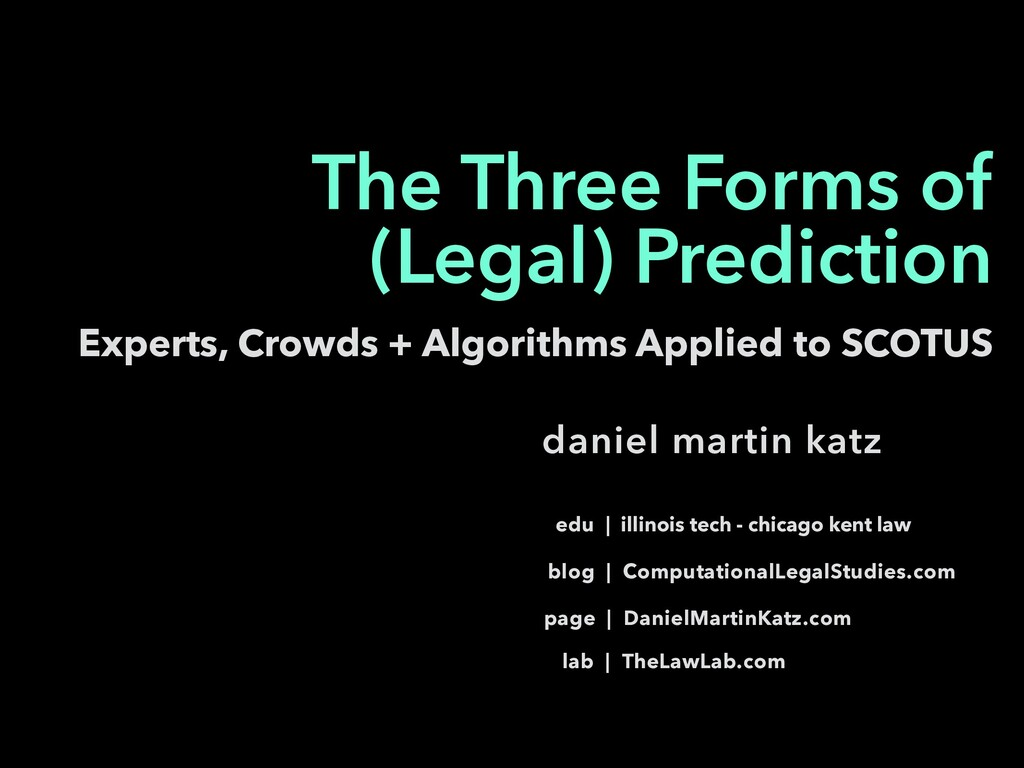 Experts, Crowds + Algorithms Applied to SCOTUS ...