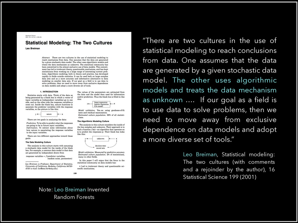 """""""There are two cultures in the use of statistic..."""