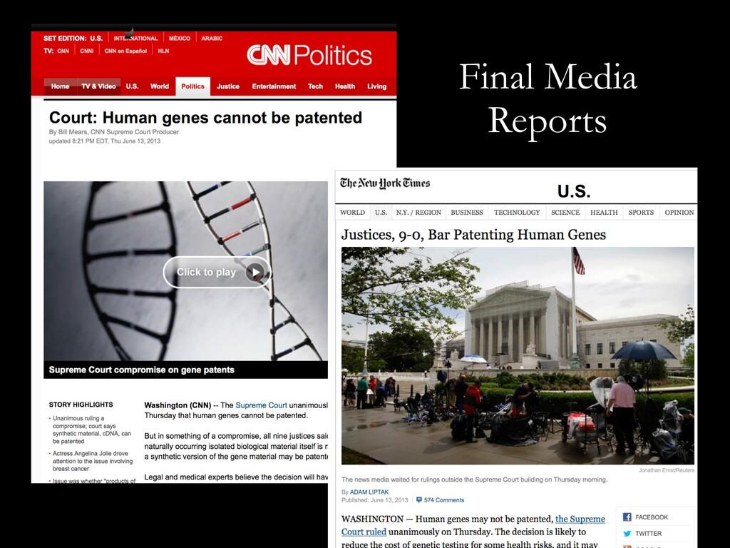 Final Media Reports