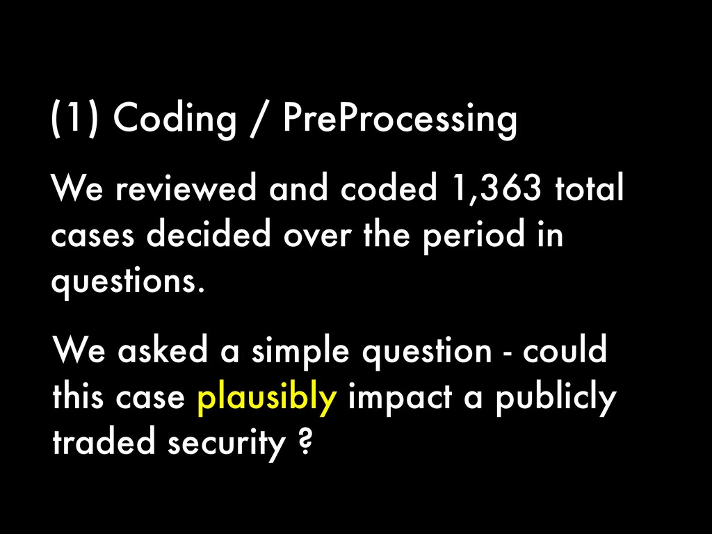 (1) Coding / PreProcessing We reviewed and code...