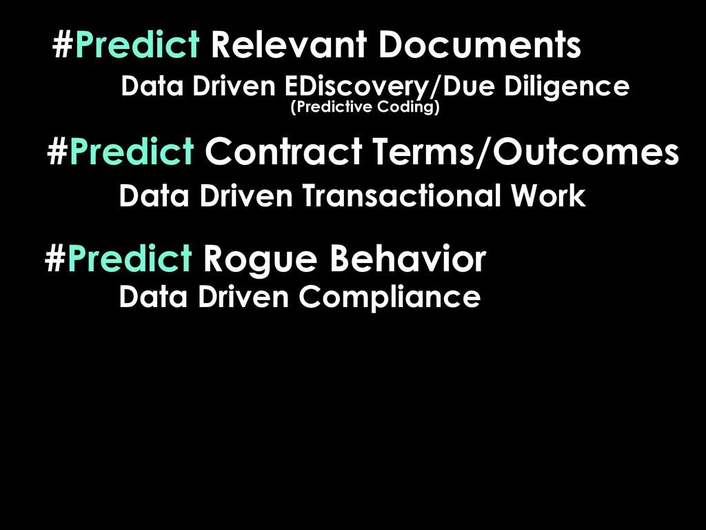 #Predict Relevant Documents Data Driven EDiscov...