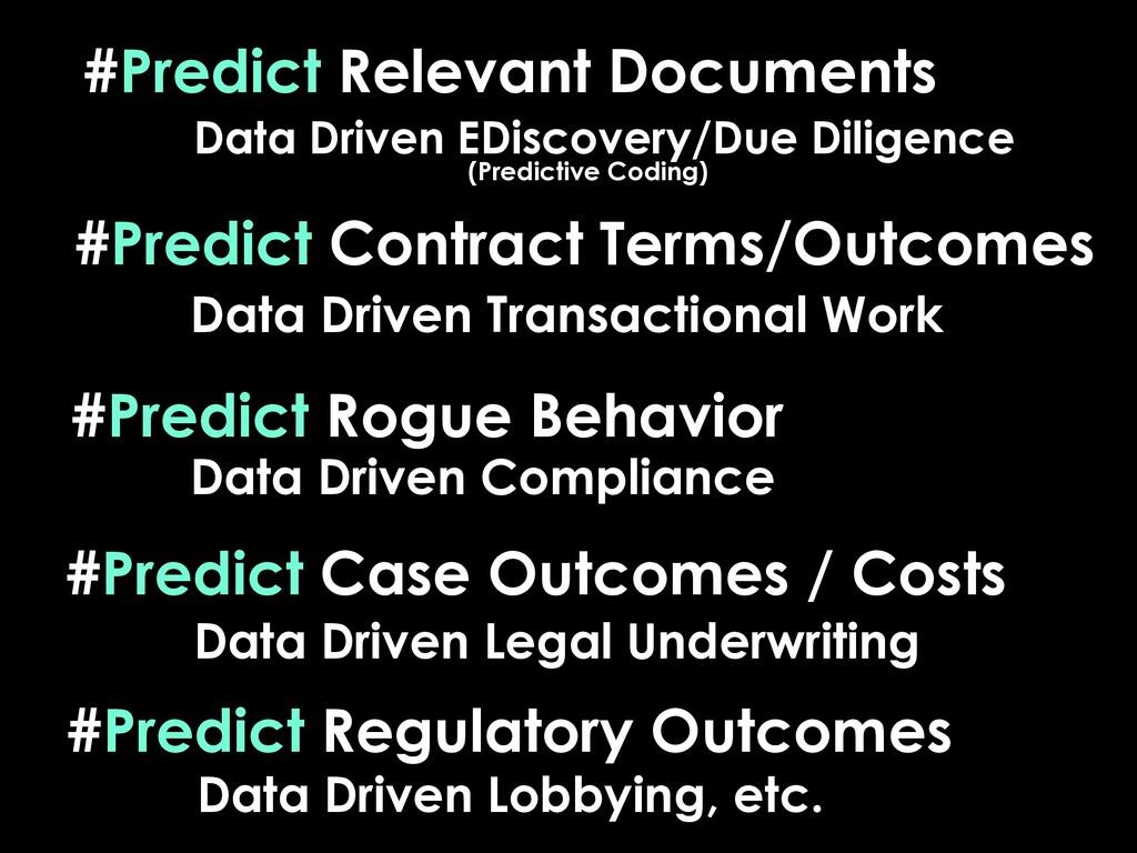 #Predict Relevant Documents #Predict Case Outco...