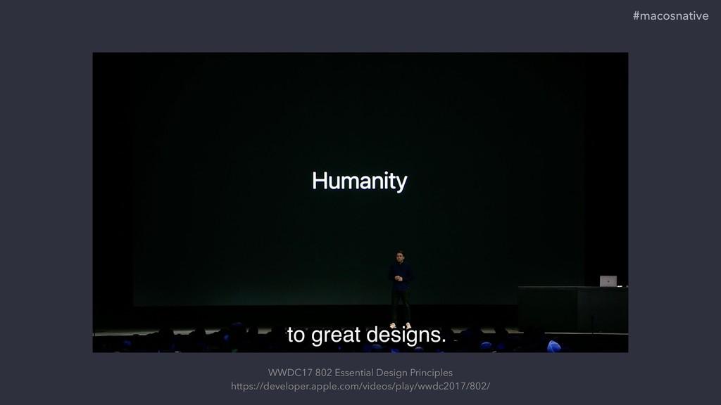 WWDC17 802 Essential Design Principles https://...