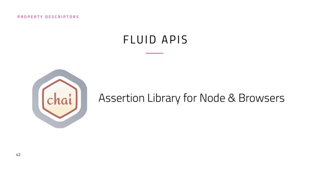 42 FLUID APIS Assertion Library for Node & Brow...