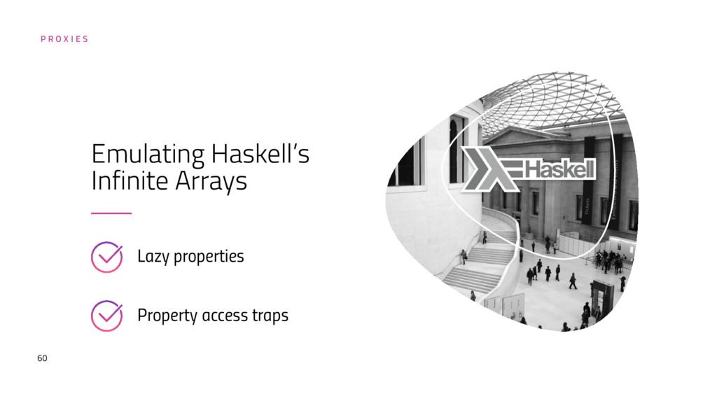 60 Emulating Haskell's Infinite Arrays Lazy pro...