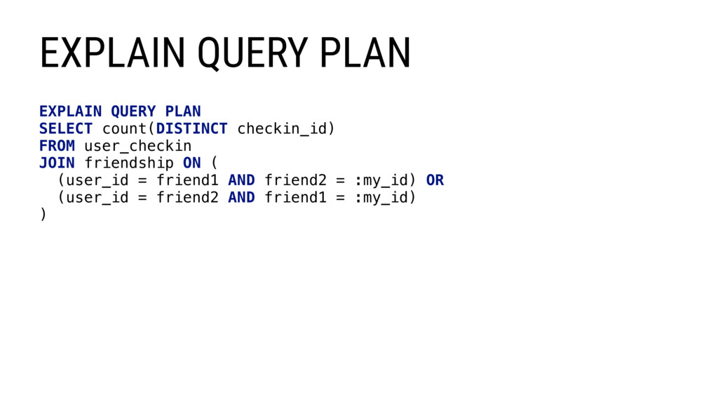 EXPLAIN QUERY PLAN SELECT count(DISTINCT checki...