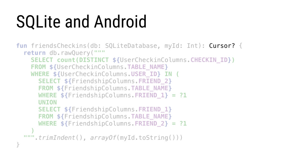 SQLite and Android fun friendsCheckins(db: SQLi...