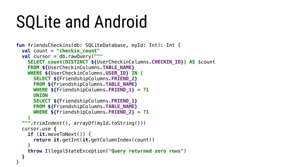 SQLite and Android fun friendsCheckins(db: SQLi...