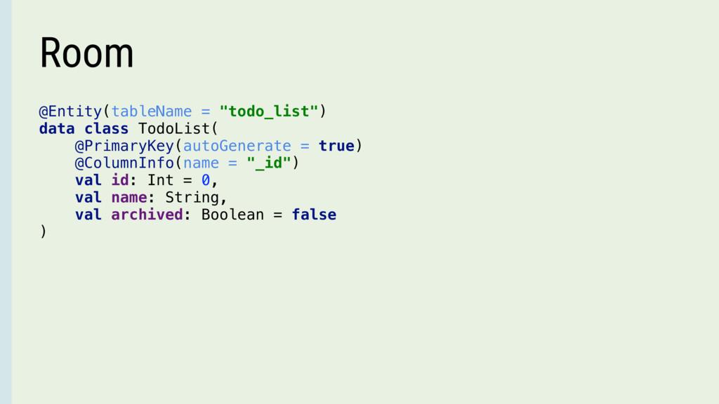 "@Entity(tableName = ""todo_list"") data class Tod..."
