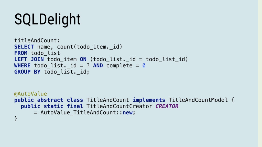SQLDelight titleAndCount: SELECT name, count(to...