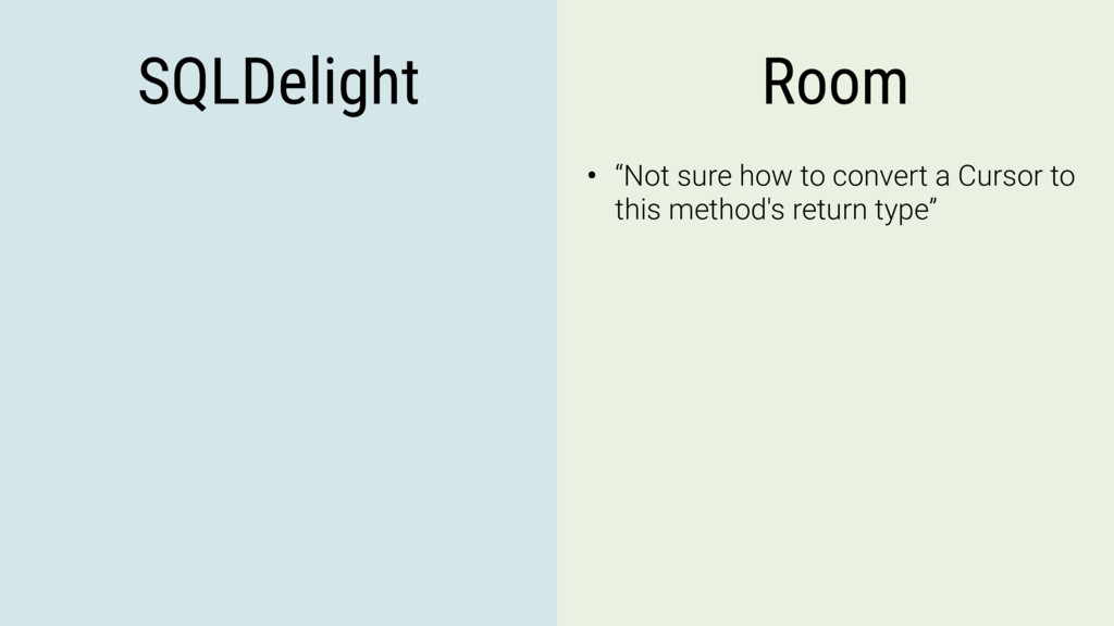 "SQLDelight Room • ""Not sure how to convert a Cu..."