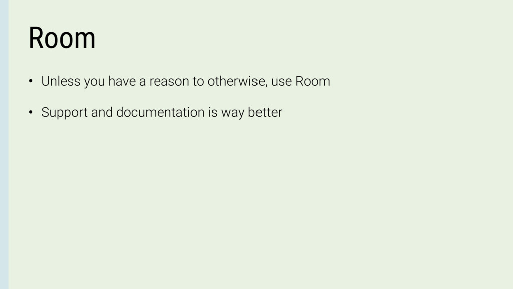 Room • Unless you have a reason to otherwise, u...