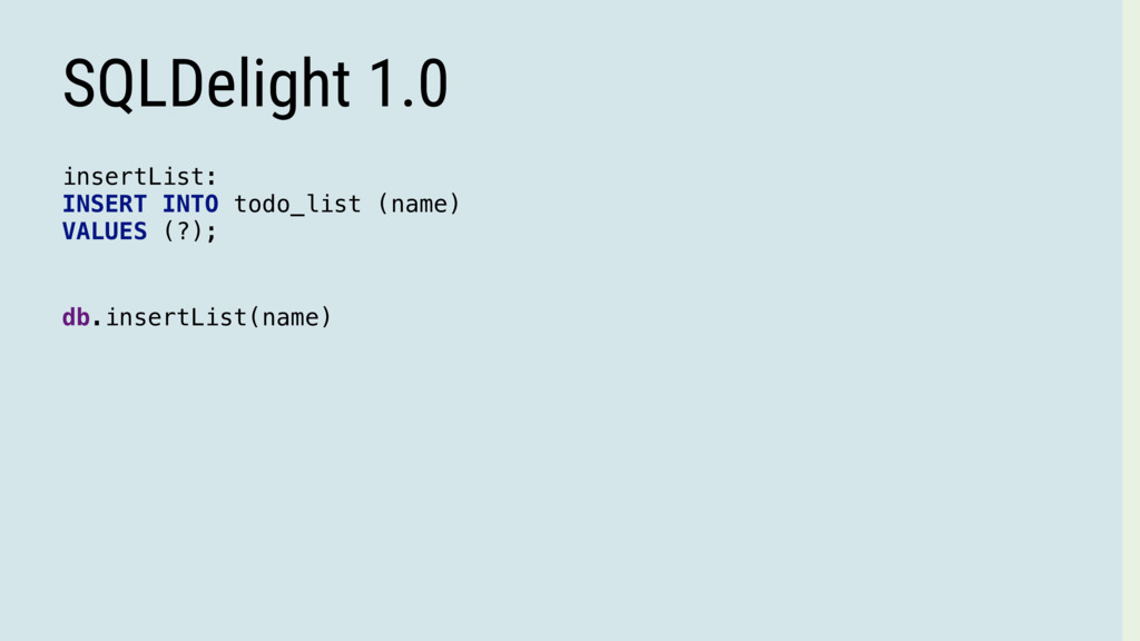 SQLDelight 1.0 insertList: INSERT INTO todo_lis...