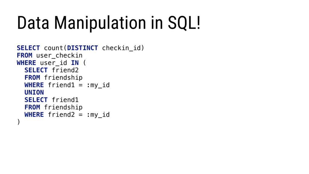 Data Manipulation in SQL! SELECT count(DISTINCT...