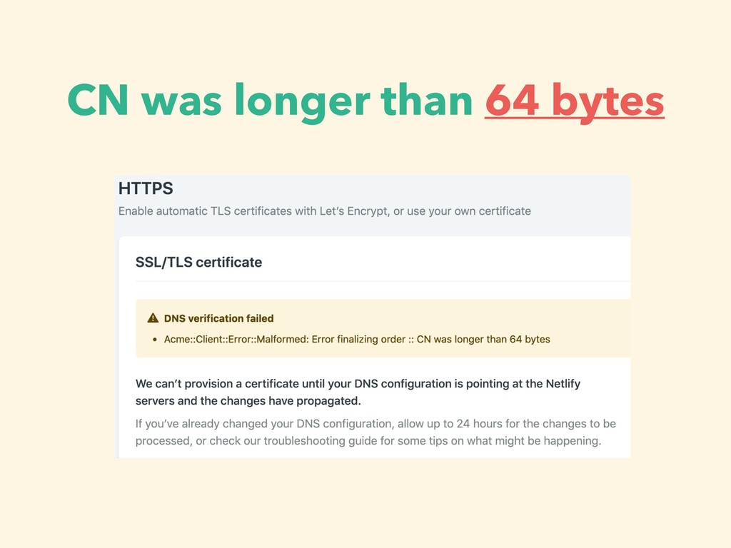 CN was longer than 64 bytes