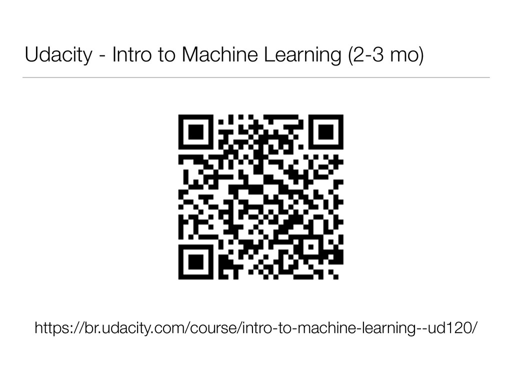 Udacity - Intro to Machine Learning (2-3 mo) ht...
