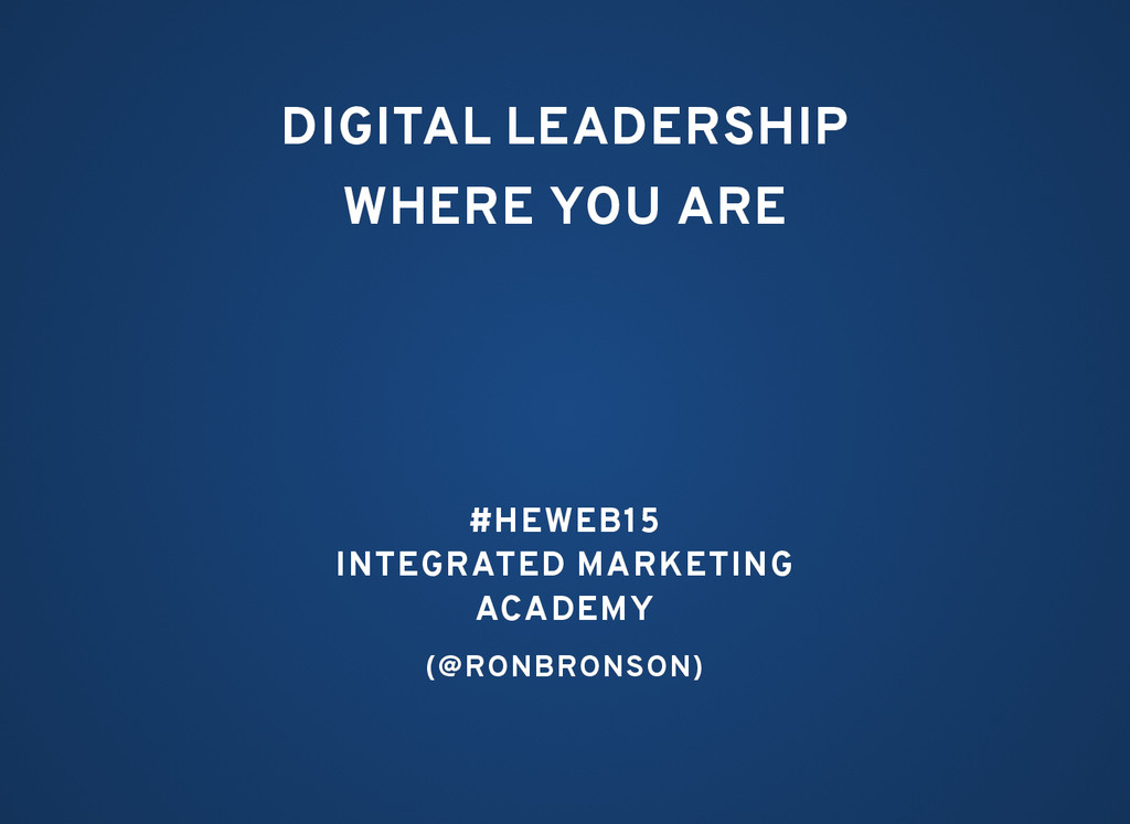DIGITAL LEADERSHIP DIGITAL LEADERSHIP WHERE YOU...