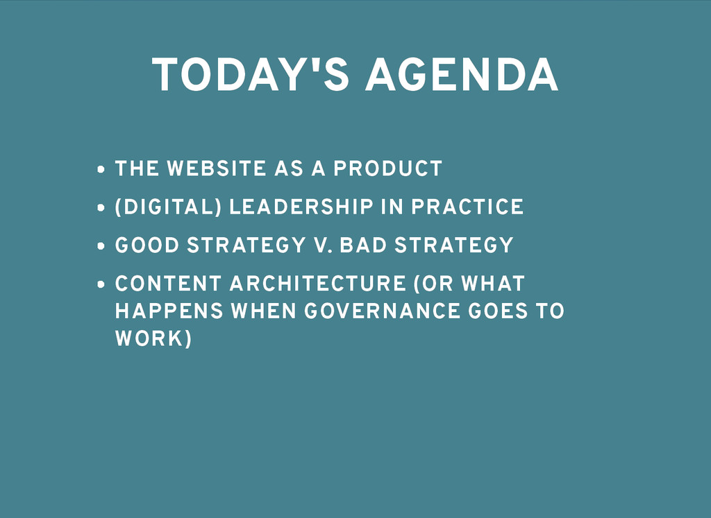 TODAY'S AGENDA TODAY'S AGENDA THE WEBSITE AS A ...