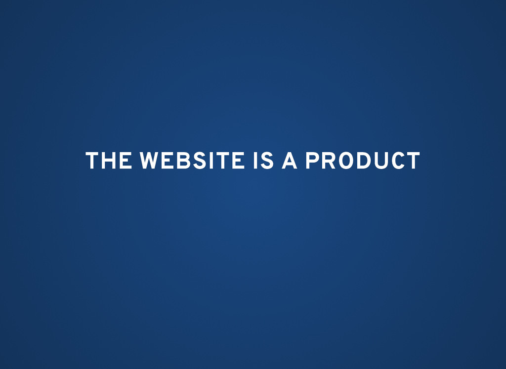 THE WEBSITE IS A PRODUCT THE WEBSITE IS A PRODU...
