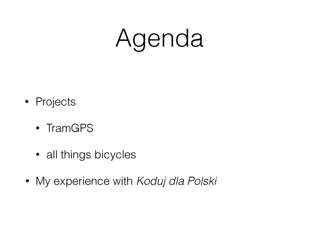 Agenda • Projects • TramGPS • all things bicycl...