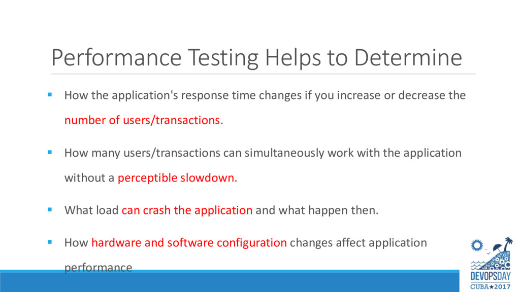Performance Testing Helps to Determine  How th...