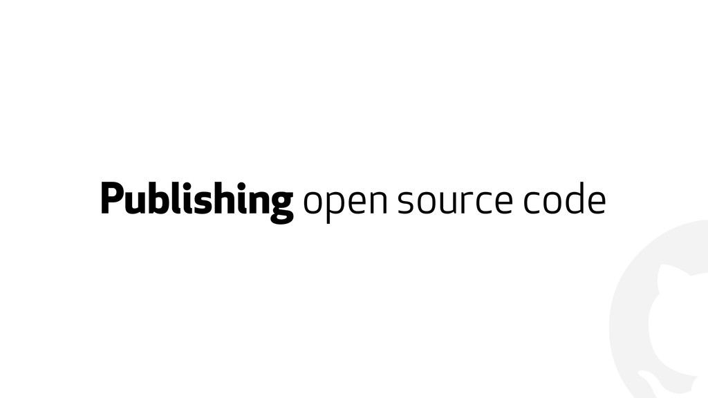 ! Publishing open source code