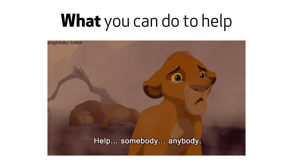 What you can do to help