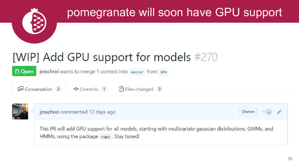 15 pomegranate will soon have GPU support