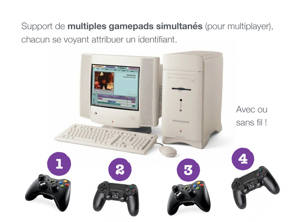 Support de multiples gamepads simultanés (pour ...