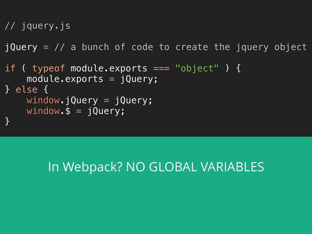 // jquery.js  jQuery = // a bunch of code to ...