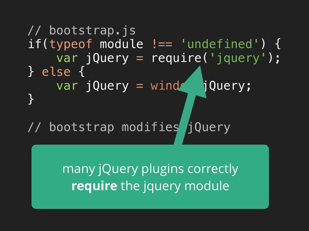 // bootstrap.js if(typeof module !== 'undefine...
