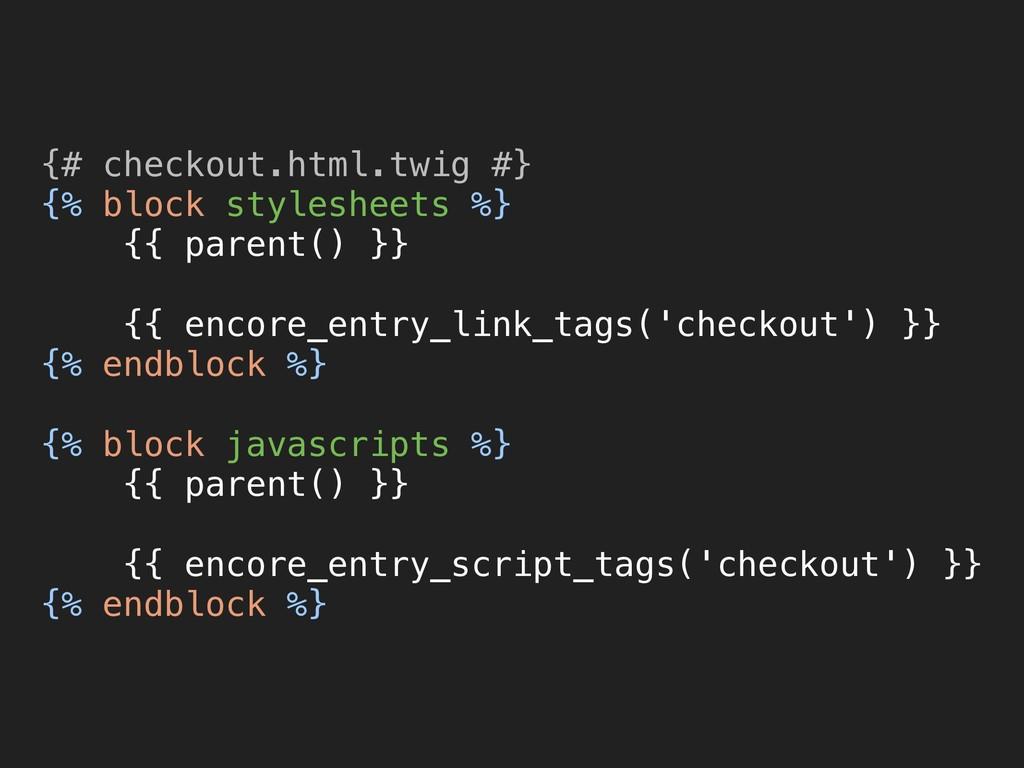 {# checkout.html.twig #} {% block stylesheets ...