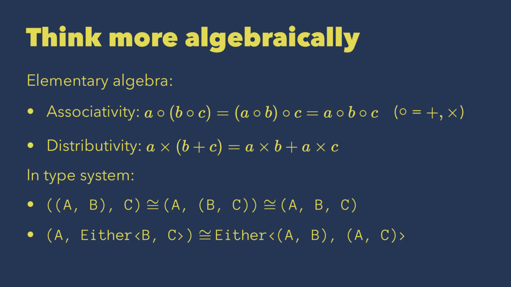 Think more algebraically Elementary algebra: • ...