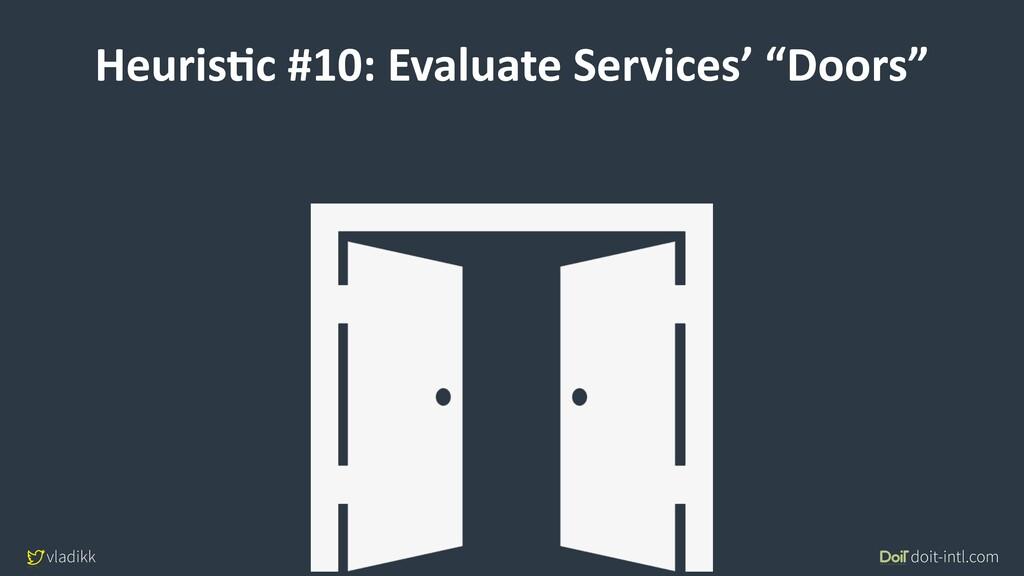 vladikk doit-intl.com HeurisCc #10: Evaluate Se...