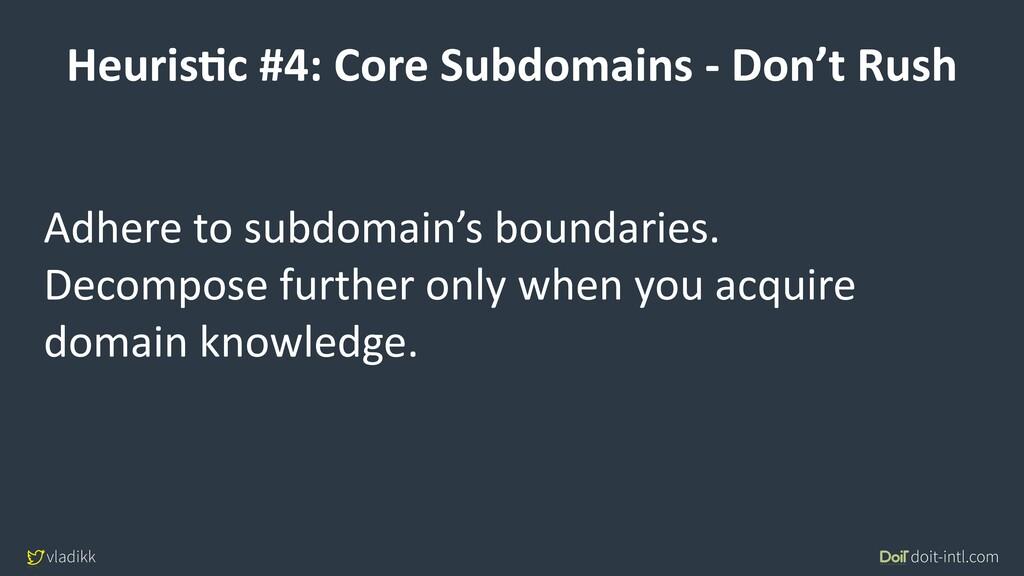 vladikk doit-intl.com HeurisCc #4: Core Subdoma...