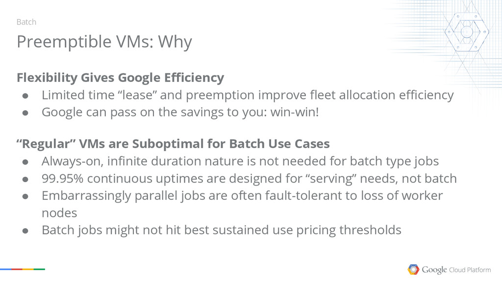 Flexibility Gives Google Efficiency ● Limited t...