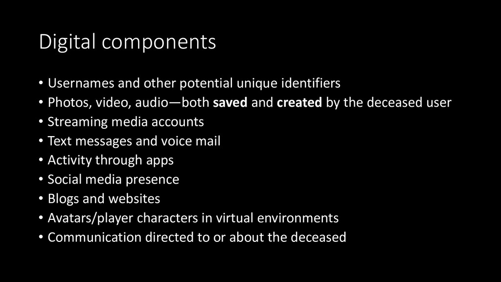 Digital components • Usernames and other potent...